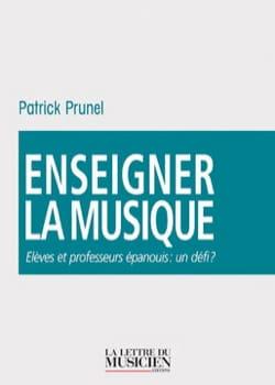 Enseigner la musique Patrick PRUNEL Livre Revues - laflutedepan