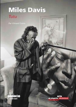 Miles Davis : Tutu Vincent COTRO Livre Les Oeuvres - laflutedepan
