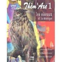 Les oiseaux et la musique FORT Bernard / GONIN Philippe laflutedepan