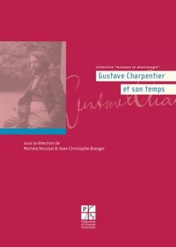 Gustave Charpentier et son temps laflutedepan