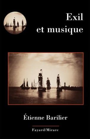 Exil et musique Etienne BARILIER Livre Les Sciences - laflutedepan