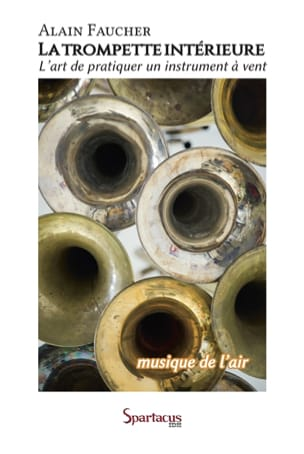La trompette intérieure ou Musique de l'air Alain FAUCHER laflutedepan