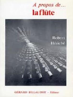 A propos de la flûte - Robert HÉRICHÉ - Livre - laflutedepan.com