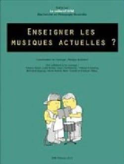 Enseigner les musiques actuelles ? Philippe AUDUBERT laflutedepan