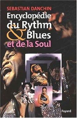 Encyclopédie du Rhythm and Blues et de la Soul laflutedepan