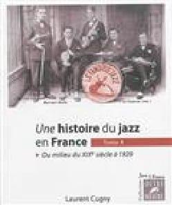 Une histoire du jazz en France vol 1 Laurent CUGNY Livre laflutedepan