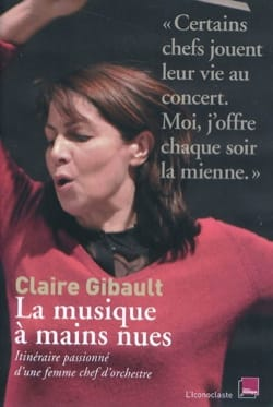 La musique à mains nues Claire GIBAULT Livre Les Hommes - laflutedepan