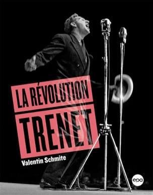 La Révolution Trénet - Valentin SCHMITE - Livre - laflutedepan.com