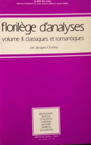 Florilège d'analyses, vol. 2 : classiques et romantiques - laflutedepan.com