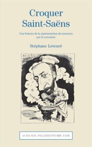 Croquer Saint-Saëns Stéphane LETEURE Livre Les Hommes - laflutedepan