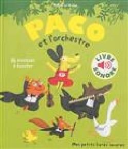 Paco et l'orchestre : 16 musiques à écouter laflutedepan