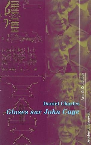 Gloses sur John Cage - Daniel CHARLES - Livre - laflutedepan.com