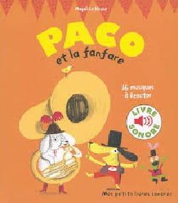 Paco et la fanfare LE HUCHE Magali Livre laflutedepan