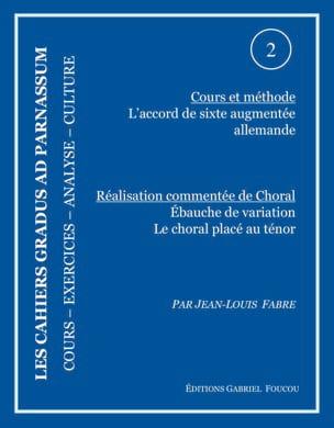 Les cahiers Gradus ad parnassum, n° 2 FABRE Jean-Louis laflutedepan