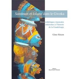 Santiman et lokans dans le Gwoka - Gino SITSON - laflutedepan.com
