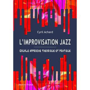 L'improvisation Jazz Cyril ACHARD Livre Improvisation - laflutedepan