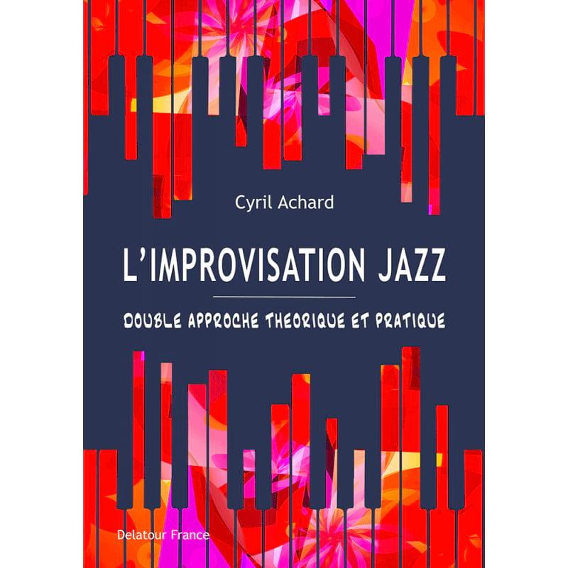 L'improvisation Jazz - Cyril ACHARD - Livre - laflutedepan.com