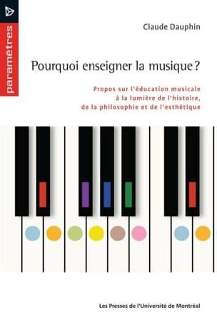 Pourquoi enseigner la musique ? - Claude DAUPHIN - laflutedepan.com
