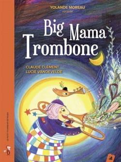 Big Mama trombone Claude CLEMENT Livre laflutedepan