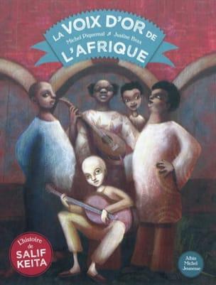 La voix d'or de l'Afrique PIQUEMAL Michel / BRAX Justine laflutedepan