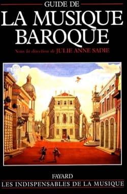 Guide de la musique baroque SADIE Julie Anne (dir.) Livre laflutedepan
