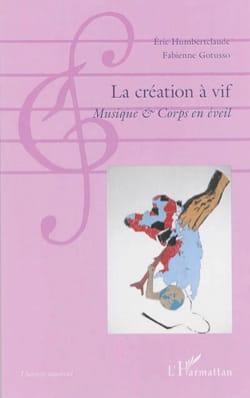 La création à vif : musique & corps en éveil - laflutedepan.com