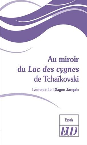 Au miroir du Lac des cygnes de Tchaïkovski - laflutedepan.com