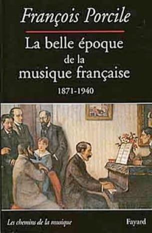La belle époque de la musique française - laflutedepan.com