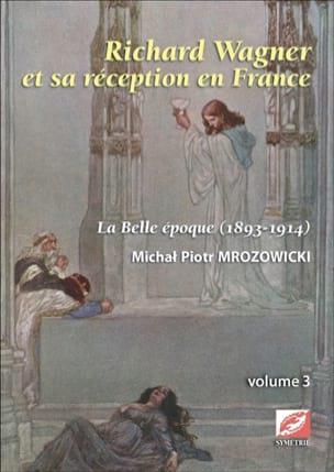Richard Wagner et sa réception en France, vol.3 laflutedepan