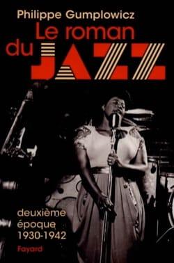 Le roman du jazz, vol. 2 : Deuxième époque (1930-1942) laflutedepan