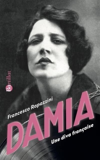 Damia : une diva française - Francesco RAPAZZINI - laflutedepan.com