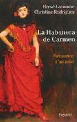La Habanera de Carmen : naissance d'un tube Hervé LACOMBE laflutedepan