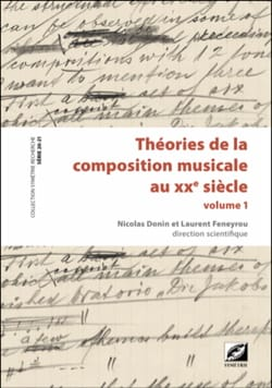 DONIN Nicolas dir. / FENEYROU Laurent dir. - Theories of musical composition in the 20th century - 2 volumes - Livre - di-arezzo.co.uk