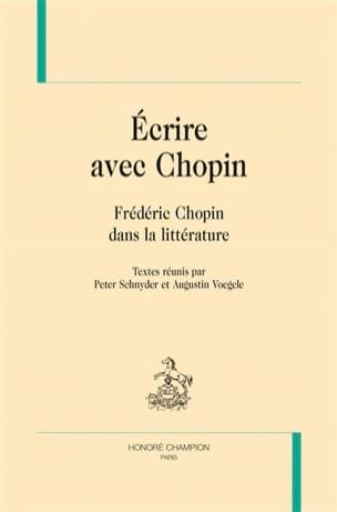 Ecrire avec Chopin : Frédéric Chopin dans la littérature - laflutedepan.com