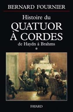 Histoire du quatuor à cordes, tome 1 Bernard FOURNIER laflutedepan