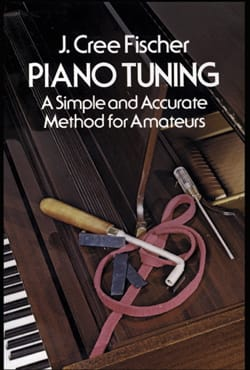 Piano tuning: A simple and accurate method for amateurs laflutedepan