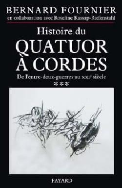 Histoire du quatuor à cordes, tome 3 Bernard FOURNIER laflutedepan