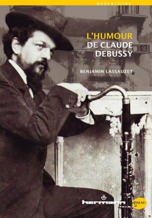 L'humour de Claude Debussy - Benjamin LASSAUZET - laflutedepan.com