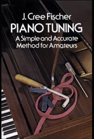 Piano tuning: A simple and accurate method for amateurs - laflutedepan.com
