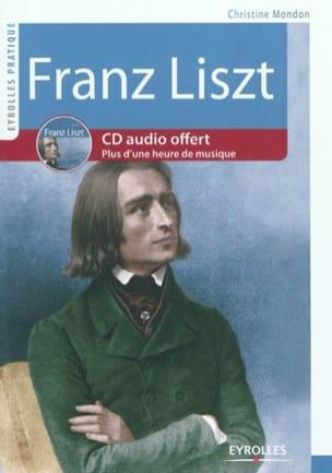 Franz Liszt : vie et oeuvre Christine MONDON Livre laflutedepan