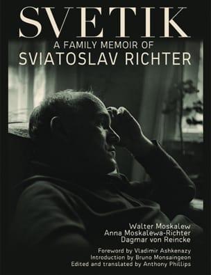 Svetik: A Family Portrait of Sviatoslav Richter - laflutedepan.com