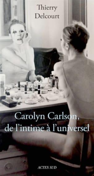 Carolyn Carlson, de l'intime à l'universel - laflutedepan.com