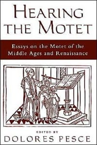 Hearing the motet : essays on the motet of the Middle Ages and Renaissance laflutedepan
