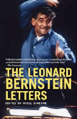 The Leonard Bernstein Letters - Nigel SIMEONE - laflutedepan.com