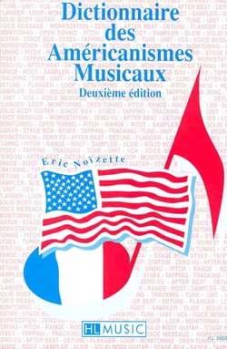 Dictionnaire des américanismes musicaux Éric NOIZETTE laflutedepan