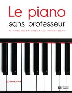 Le piano sans professeur Roger EVANS Livre laflutedepan