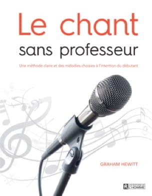 Le chant sans professeur - Graham HEWITT - Livre - laflutedepan.com