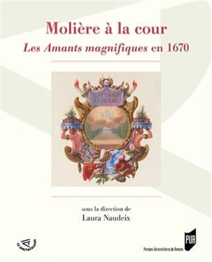 Molière à la cour : Les amants magnifiques en 1670 - laflutedepan.com