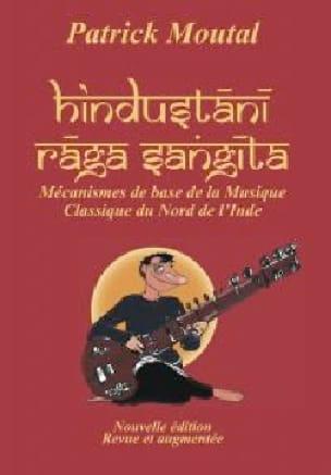 Hindustani Raga Sangeet - Patrick MOUTAL - Livre - laflutedepan.com