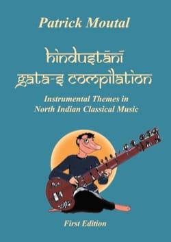 Hindustani Gata-s Compilation Patrick MOUTAL Livre laflutedepan